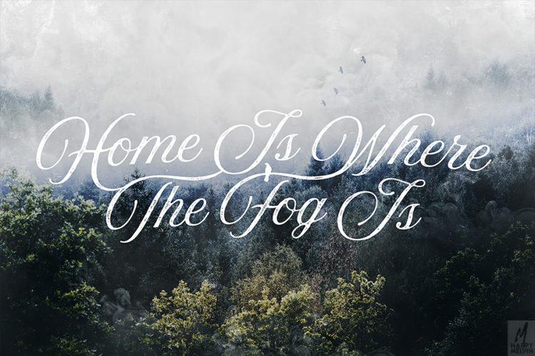 web_homeiswherethefogis_wide